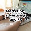 Marketing, advertising and PR