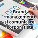 Brand management și comunicare corporatistă